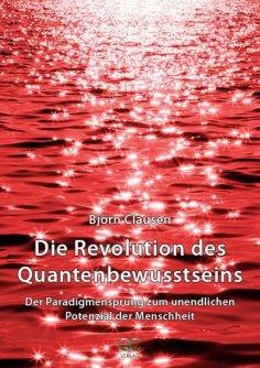 eBook: Die Revolution des Quantenbewusstseins