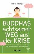eBook: Buddhas achtsamer Weg aus der Krise