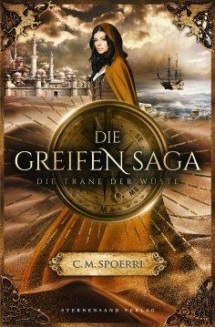 ebook: Die Greifen-Saga (Band 2): Die Träne der Wüste