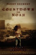 ebook: Countdown to Noah (Band 2): Unter Bestien
