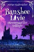 eBook: Banshee Livie (Band 1): Dämonenjagd für Anfänger