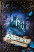 eBook: Der Fluch der sechs Prinzessinnen (Band 2): Blütenzauber