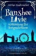 ebook: Banshee Livie (Band 2): Weltrettung für Fortgeschrittene