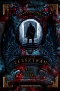 eBook: Elesztrah (Band 3): Blut und Federn