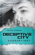 eBook: Deceptive City (Band 1): Aussortiert