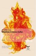 ebook: Mädchen brennen heller