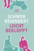 eBook: Schwer behindert / leicht bekloppt