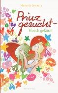 ebook: Prinz gesucht - Frosch geküsst