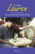 eBook: Lauren – Ein amerikanischer Hund in Paris