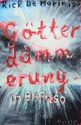 eBook: Götterdämmerung in El Paso