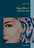 ebook: Tango, Blues & Cha-Cha-Cha