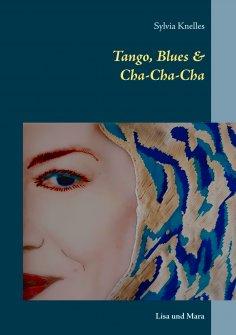 eBook: Tango, Blues & Cha-Cha-Cha