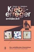 ebook: Krebserreger entdeckt!