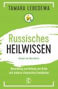 ebook: Russisches Heilwissen