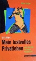 eBook: Ex-Callgirl: Mein lustvolles Privatleben
