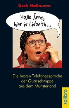 eBook: Hallo Änne, hier is Lisbeth ...