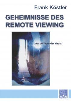 ebook: Geheimnisse des Remote Viewing