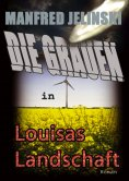 eBook: Die Grauen in Louisas Landschaft