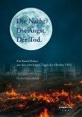 ebook: Die Nacht. Die Angst. Der Tod.