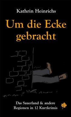 eBook: Um die Ecke gebracht