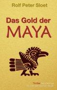 eBook: Das Gold der Maya