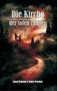 eBook: Die Kirche der toten Zungen