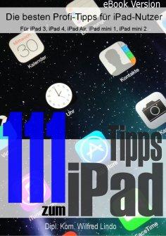 eBook: 111 Tipps zum iPad –  Die besten Profi-Tipps für iPad-Nutzer