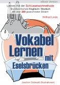 eBook: Vokabel Lernen mit Eselsbrücken. Lernen mit der Schlüsselwortmethode. Grundwortschatz English / Deut