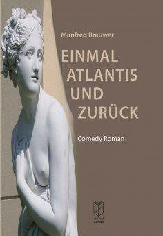 eBook: Einmal Atlantis und zurück