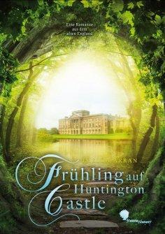 ebook: Frühling auf Huntington Castle