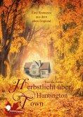 eBook: Herbstlicht über Huntington Town