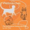 eBook: Handverlesene Katzenmärchen aus aller Welt.