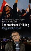 eBook: Der arabische Frühling