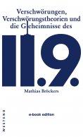 eBook: Verschwörungen, Verschwörungstheorien und die Geheimnisse des 11.9.