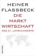 eBook: Die Marktwirtschaft des 21. Jahrhunderts