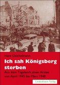 ebook: Ich sah Königsberg sterben