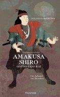 eBook: Amakusa Shiro - Gottes Samurai