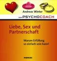 eBook: Der Psychocoach 4: Liebe, Sex und Partnerschaft