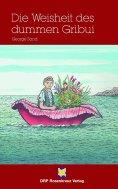 eBook: Die Weisheit des dummen Gribui