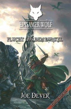 eBook: Einsamer Wolf 01 - Flucht aus dem Dunkeln