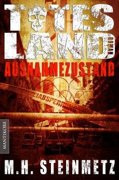 eBook: Totes Land 1 - Ausnahmezustand