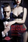 eBook: Blind Dinner - Eine sinnliche Orgie.