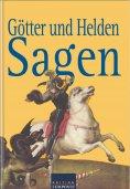 ebook: Götter und Heldensagen