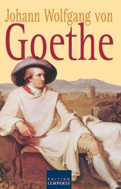 ebook: Johann Wolfgang von Goethe - Gesammelte Gedichte