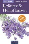 ebook: Lexikon der Kräuter und Heilpflanzen