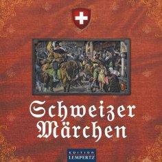 ebook: Schweizer Märchen