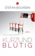 eBook: Kurz & Blutig