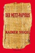 ebook: Der Metz-Papyrus