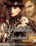eBook: Mathildes Geschenk