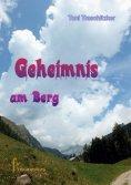 eBook: Geheimnis am Berg